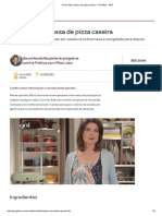 Como Fazer Massa de Pizza Caseira - Receitas - GNT