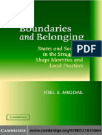 Joel S. Migdal-Boundaries and Belonging_ States and Societies in the Struggle to Shape Identities and L Practices (2004)