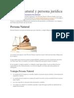 Ventajas y Desventajas de La Persn Juridca y Natuural