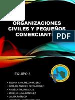 Organizaciones Civiles y Pequeños Comerciantes