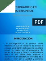Interrogatorio en Materia Penal