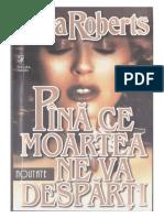 Nora Roberts-Pana Ce Moartea Ne Va Desparti