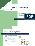 History Fiber Optics
