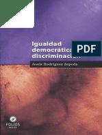 Igualdad Democratica y No Discriminacion Una Relacion Intrinseca