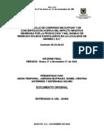 Desarrollo de Campanas Educativas y Concientizacion Acerca Del Impacto Negativo Generado Por La Produccion y Mal Manejo de Residuos Solidos Domiciliarios Localidad Kennedy Dc
