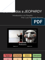 JEOPARDY Introducción a La Filosofía (1)