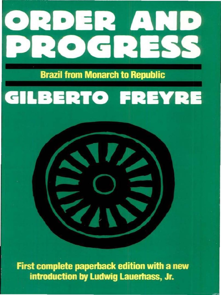 HORTON 1986 Order And Progress Brazil From Monarchy To Republic