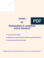 Research Guides for Lexis and Westlaw by Lynn Lenart and Richard Cohen