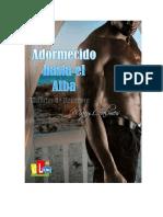 Mary Calmes - Historias de Mangrove 05 - Adormecidos Hasta El Alba
