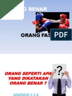 Engki Prasutomo Orang Benara vs Orang Fasik