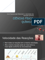 Factores que influenciam a velocidade das reacções quimicas (8ºAno)