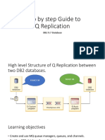 Step by Step Guide to Q Replication