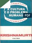 Krishnamurti a Cultura e o Problema Humano