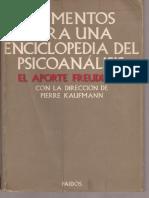 KAUFMANN (Dir) - Elementos Para Una Enciclopedia Del Psicoanálisis, El Aporte Freudiano. 734p