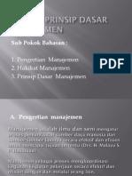 2. Prinsip-prinsip Dasar Manajemen