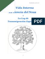 La Vida Interna, La Ciencia Del Nous y La Ley de Transmigración Espiritual