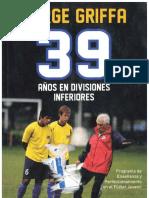 Jorge Griffa - 39 Años en Divisiones Inferiores