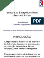 Substratos Energéticos Para o Exercício Físico
