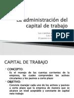 La administración del capital de trabajo