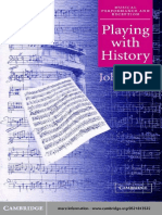 BUTT, John - Playing With History. the Historical Approach to Musical Performance