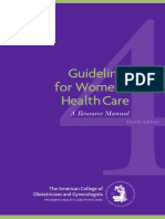 American College of Obstetricians and Gynecologists Guidelines for Women's Health Care a Resource Manual