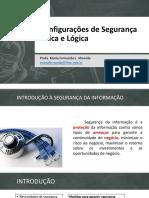 AULA 02 - Configurações de Segurança Física e Lógica