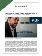 Edgar Gutierrez Lo Que Hay Que Tener Claro Es Que No Hay Unidad en La Oposicion Por Hugo Prieto