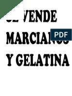 Se Vende Marcianos y Gelatina