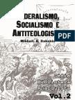 Federalismo Socialismo e Antiteologismo