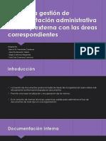 Realizar la gestión de documentación administrativa interna