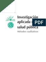 LIBRO INVESTIGACION APLICADA EN SALUD PUBLICA METODO CUALITATIVO ULIN.pdf