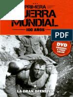 Primera Guerra Mundial 100 Años - La Gran Ofensiva - Tomo 5