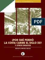 Libro_¿Por qué perdió la Costa Caribe el Siglo XX...pdf