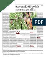 EL EXITO DEL CACAO EN EL 2015 PODRIA TRANSFORMARSE EN PESADILLA
