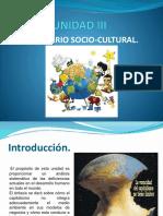 Unidad III Escenario Socio-cultural