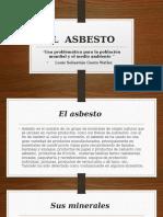 El Asbesto .