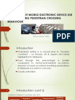 The Effects of Mobile Electronic Device Use in Influencing Pedestrian Crossing Behaviour