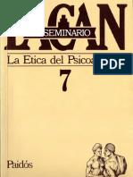 El Seminario 7. La ética del psicoanálisis [Jacques Lacan].pdf
