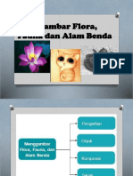 Menggambar Flora, Fauna Dan Alam Benda