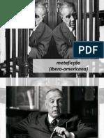 Borges e a metaficcção - Seminário de Literatura e Comunicação