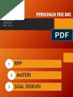 Pemasangan Fuse Box