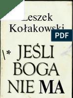 Kołakowski Leszek - Jeśli Boga nie ma