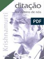 Meditação - A luz dentro de nós - Jiddu Krishnamurti (O Significado Autentico da Meditação).pdf