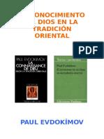 Evdokimov, Paul - El Conocimiento de Dios en La Tradicion Oriental