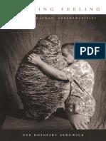 Eve Kosofsky Sedgwick-Touching Feeling_ Affect, Pedagogy, Performativity-Duke University Press (2002).pdf