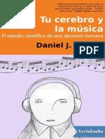 Tu Cerebro y La Musica - Daniel J Levitin
