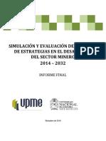 Simulacion y Evaluacion Del Impacto de Las Estrategias Del Sector Minero 2014 2032