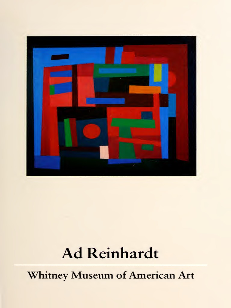 ad reinhardt a concentration of works from the permanent collection of the whitney museum of art a 50th anniversary exhibition december 10 1980 february 8 1981