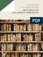 Van Straten, Giorgio (2016) - Historia de Los Libros Perdidos
