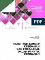 Praktikum Konsep Kebidanan Dan Etikolegal Dalam Praktik Kebidanan Komprehensif
